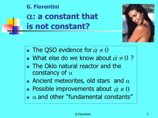 G. Fiorentini a : a constant that  is not constant?