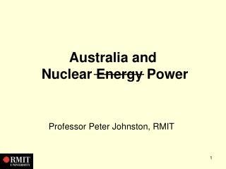 Australia and  Nuclear Energy Power