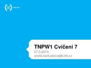 TNPW1  Cvičení 7