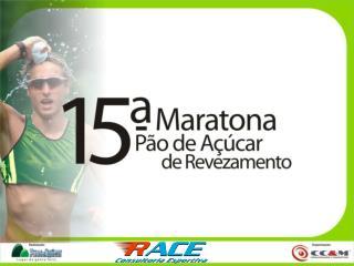 DADOS DO EVENTO 15ª Maratona Pão de Açúcar de Revezamento de São Paulo