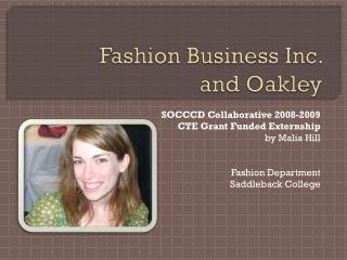 Fashion Business Inc.  and Oakley