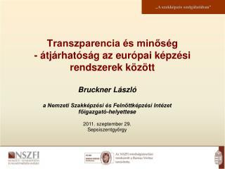 Transzparencia és minőség - átjárhatóság az európai képzési rendszerek között