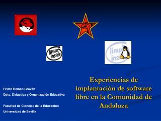 Experiencias de implantación de software libre en la Comunidad de Andaluza