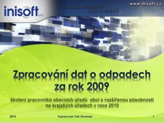 Zpracování dat o odpadech  za rok 2009