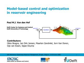 Model-based control and optimization  in reservoir engineering