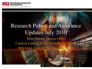 Research Policy and Assurance Updates July 2010