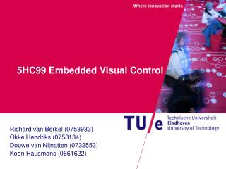5HC99 Embedded Visual Control
