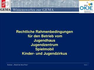 Rechtliche Rahmenbedingungen  für den Betrieb vom Jugendhaus Jugendzentrum Spielmobil