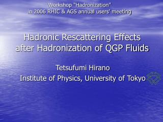 Hadronic Rescattering Effects after Hadronization of QGP Fluids