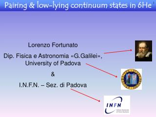 Pairing & low-lying continuum states in 6He