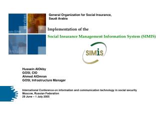 Implementation of the Social Insurance Management Information System (SIMIS)