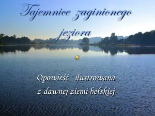 Tajemnice  zaginionego  jeziora