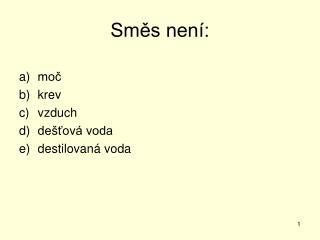 Sm?s nen�: