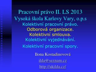 Ilona Kostadinovová ilda@seznam.cz  akilda.cz/