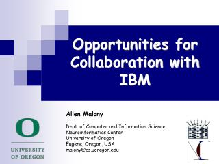Opportunities for Collaboration with IBM