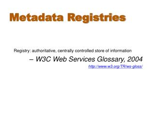 Metadata Registries