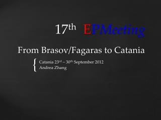 17 th E P Meeting From Brasov/ Fagaras  to Catania
