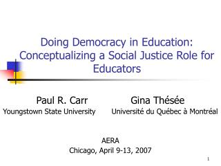 Doing Democracy in Education: Conceptualizing a Social Justice Role for Educators