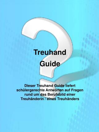 Treuhand  Guide