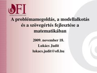 A problémamegoldás, a modellalkotás és a szövegértés fejlesztése a matematikában