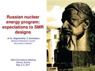 IAEA Consultancy Meeting Vienna, Austria  May 2–4, 2011