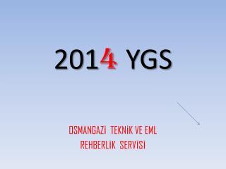 201 4 YGS