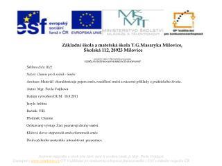 Základní škola a mateřská škola  T.G.Masaryka  Milovice,  Školská 112, 28923 Milovice