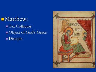 Matthew: Tax Collector Object of God's Grace Disciple