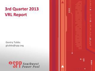 3rd Quarter 2013 VRL Report