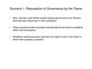 Scenario 1: Resumption of Governance by the Towns