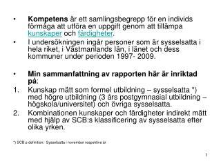 Antalet sysselsatta med högre utbildning ökar med 81% i Västmanland = +9 600 sysselsatta