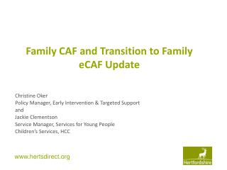Family CAF and Transition to Family eCAF Update