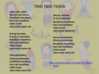 TXIKI  TXIKI  TXIKIA