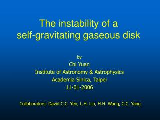The instability of a self-gravitating gaseous disk