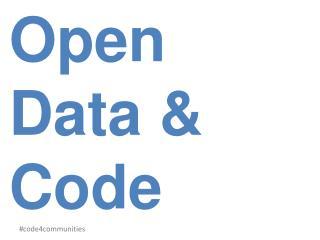 Open Data & Code