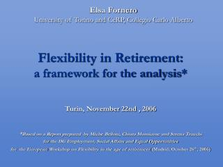 Flexibility in Retirement:  a framework for the analysis