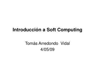 Introducción a Soft Computing