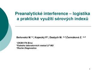 Preanalytické interference – logistika a praktické využití sérových indexů