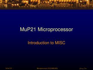 MuP21 Microprocessor