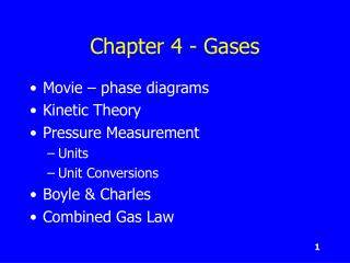 Chapter 4 - Gases