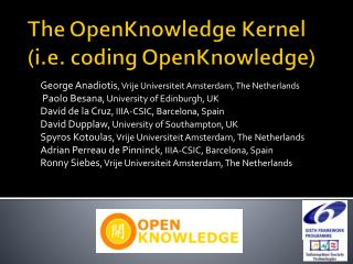 The OpenKnowledge Kernel (i.e. coding OpenKnowledge)
