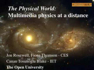 The Physical World:  Multimedia physics at a distance