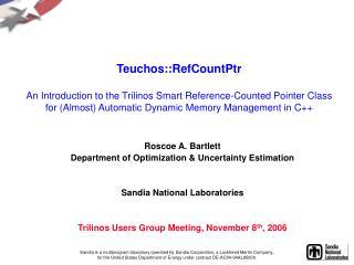 Roscoe A. Bartlett  Department of Optimization & Uncertainty Estimation