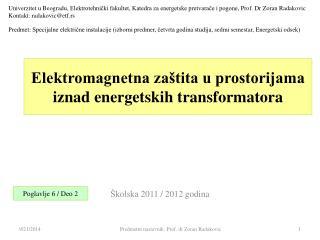 Elektromagnetna zaštita u prostorijama iznad energetskih transformatora