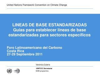 Foro Latinoamericano del Carbono Costa Rica  27-29 Septiembre 2011