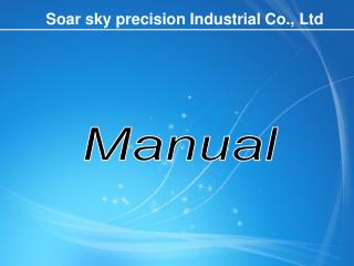 Soar sky precision Industrial Co., Ltd