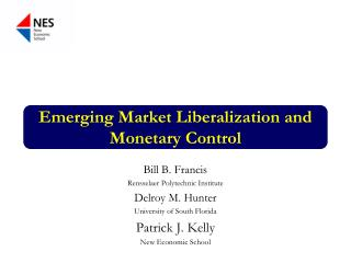 Emerging Market Liberalization and Monetary Control