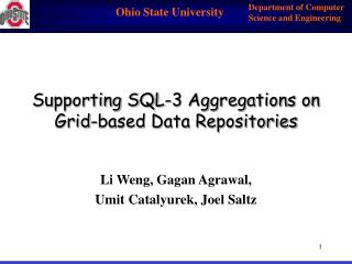 Supporting SQL-3 Aggregations on Grid-based Data Repositories