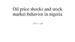 Oil price shocks and stock market behavior in  nigeria