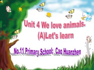 Unit 4 We love animals.   (A)Let's learn